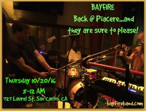 BAYFIRE Thursday Night at Piacere @ Piacere