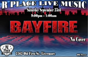 BAYFIRE Set to Rock @ R Place | Livermore | California | United States